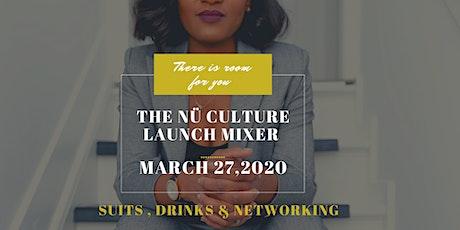 The Nü Culture Launch Mixer tickets