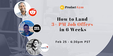 How to Land 3+ PM Job Offers in 6 Weeks w/ Reddit, Mozilla, Capital One PMs tickets