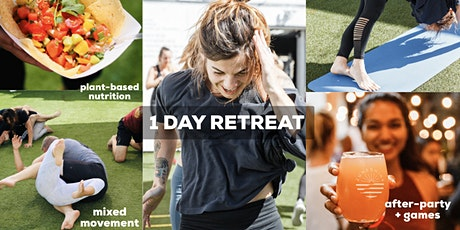 BE LOVE 1 Day Retreat: Yoga, Fitness, Plant-Based Nutrition & after-party! tickets