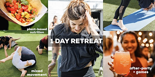 BE LOVE 1 Day Retreat: Yoga, Fitness, Plant-Based Nutrition & after-party!
