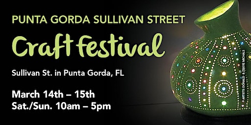 4th Annual Punta Gorda Sullivan Street Craft Festival