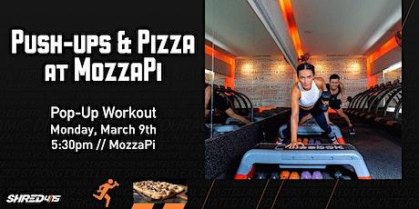 Push-Ups and Pizza @ MozzaPi tickets