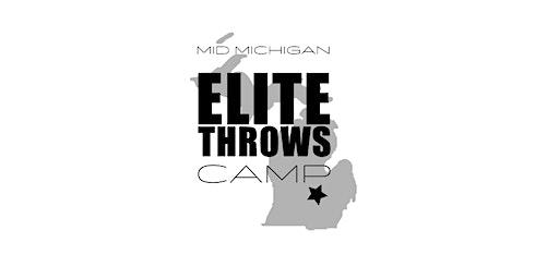 Mid Michigan Elite Throws Camp