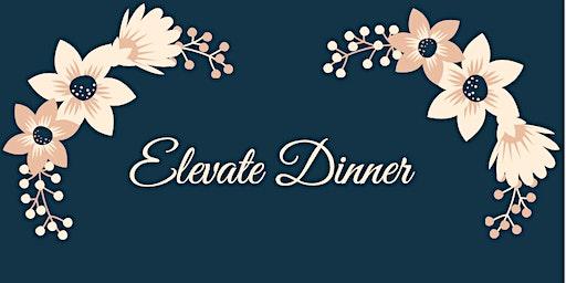 Elevate Dinner