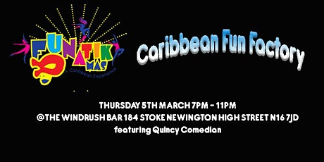 Caribbean Fun Factory - March  tickets