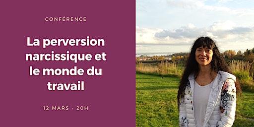 Conférence: la perversion narcissique et le monde du travail