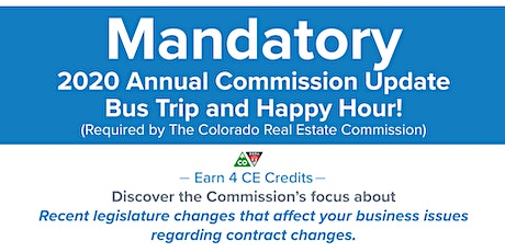 Mandatory  Annual Commission Update Bus Trip & Happy Hour tickets