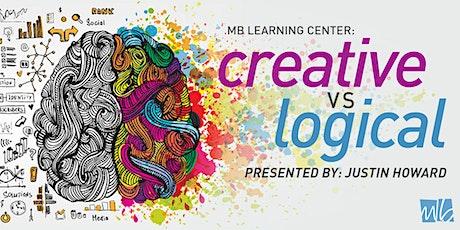 Innovative Mindset:   Creative vs. Logical tickets