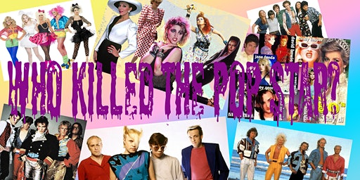 Who Killed the Pop Star - A Murder Mystery Play