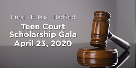 Hurst-Euless-Bedford Teen Court Scholarship Gala tickets