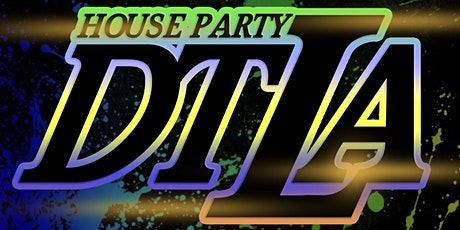 House Party DTLA!!! - GLOW UP EDITION!!! tickets