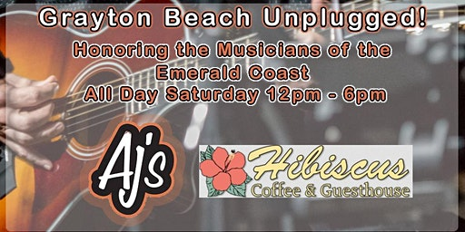 Grayton Beach Unplugged, Featuring Emerlad Coast Musicians