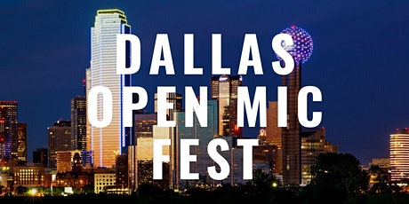 Dallas Open Mic Fest tickets