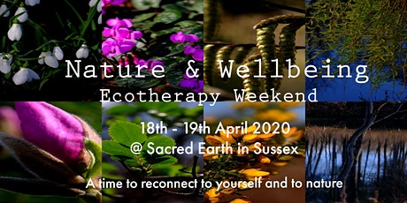 Nature & Wellbeing - Ecotherapy Weekend tickets