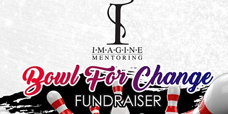 IMAGINE OUTING: BOWL FOR CHANGE FUNDRAISER tickets