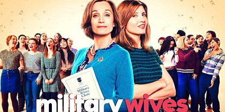Military Wives (UK Premiere) tickets