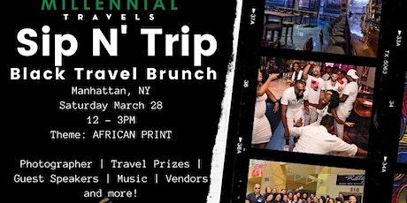 Sip N Trip Black Travel Brunch tickets