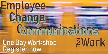 Employee Change Communications That Work (for IABC Subscribers only) tickets