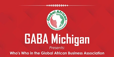 Who's Who in the Global African Business Association (GABA) tickets