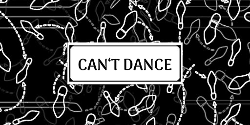 Can't Dance - Sokool, Dachgeschoss, Asem Shama [2 FLOORS]
