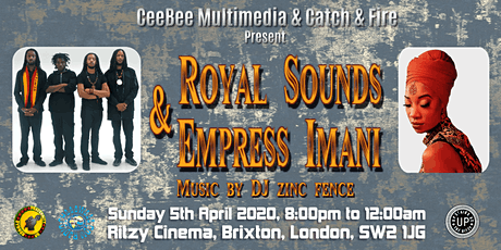 CeeBee Multimedia & Catch A Fire Present: Royal Sounds & Empress Imani tickets