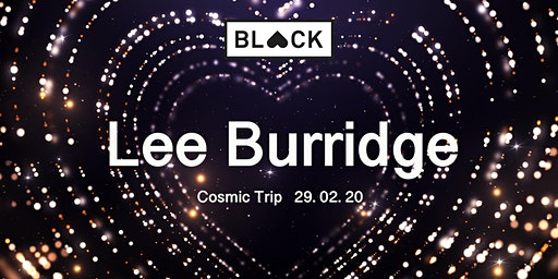 Black Heart presents Lee Burrdige