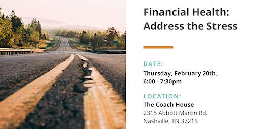 Financial Health: Address the Stress