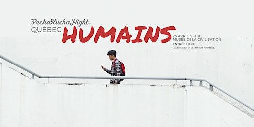 Soirée PechaKucha Québec - HUMAINS