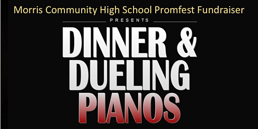 MCHS Promfest Dinner & Dueling Pianos Fundraiser