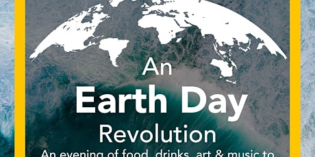 An Earth Day Revolution - A Fundraising Event for Saving Oceans tickets