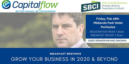 Grow Your Business in 2020 and Beyond - Portlaoise