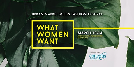 WHAT WOMEN WANT 2020 | REGINA tickets