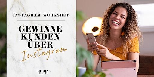 Gewinne Kunden auf Instagram - Instagram Workshop in Kamen
