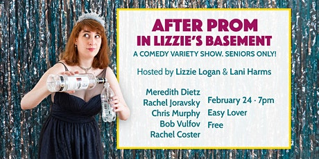 After Prom in Lizzie's Basement: A Comedy Variety Show tickets