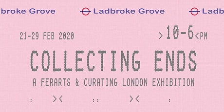 Curating London: Collecting Ends - A photography exhibition tickets