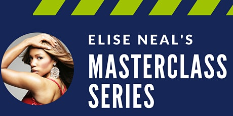 Elise Neal's Masterclass with JR Taylor Powered by ArtUp tickets