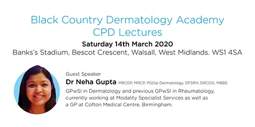Black Country Dermatology Academy  - March speaker meeting