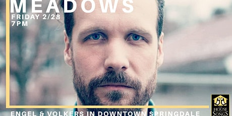 The House of Songs Presents: Meadows tickets