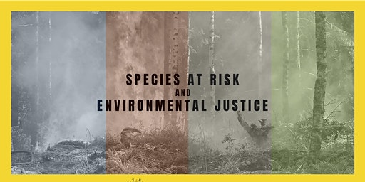Species at Risk and Environmental Justice