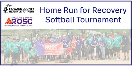 3rd Annual Home Run for Recovery Softball Tournament - RECOVERY TEAM tickets