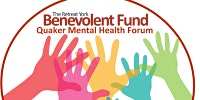 Quaker Mental Health Forum: Hope and dark times