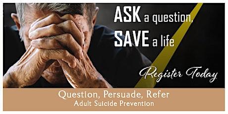 QPR (Question, Persuade, Refer) Adult Suicide Prevention, November 6, 2020, Kadlec Healthplex tickets