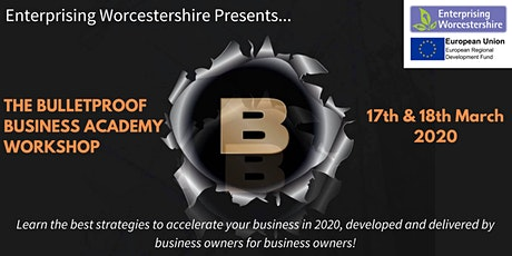 The Bulletproof Business Academy Workshop tickets
