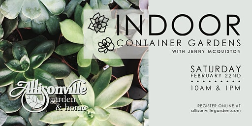 Indoor Container Garden Workshop