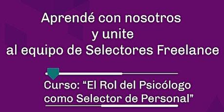 """Curso """"El Rol del Psicólogo como Selector de Personal"""" Ramos Mejía entradas"""