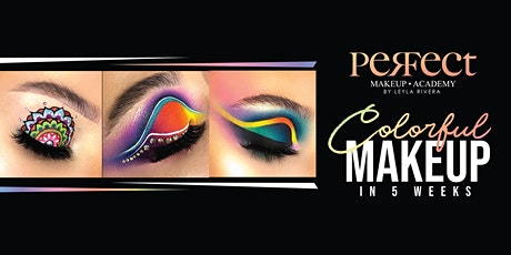 COLORFUL MAKEUPS IN 5 WEEKS- BAYAMON 9:00AM-12:00PM tickets