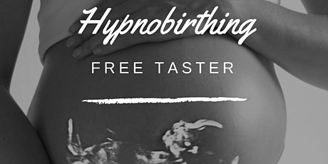 FREE Hypnobirthing Taster in Forest Hill, London tickets