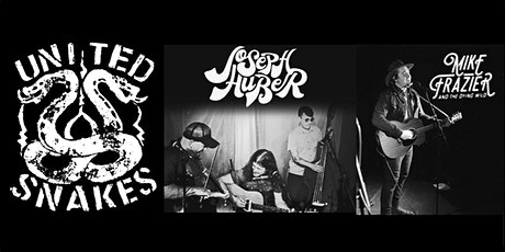 United Snakes / Joseph Huber / Mike Frazier and the Dying Wild tickets