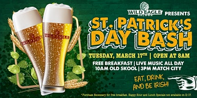 Saint Patrick's Day Bash at Downtown Wild Eagle Saloon