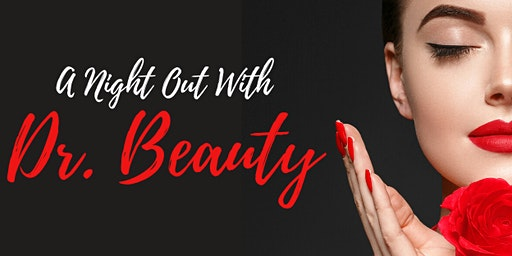Get Bikini and Summer Ready! - A Night Out With Dr. Beauty!